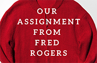 Our Assignment from Fred Rogers logo